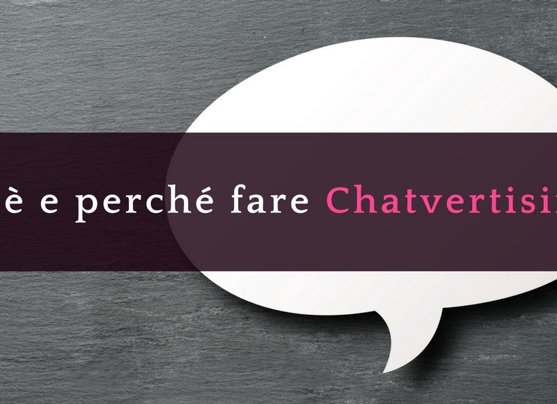 Chatvertising cos'è e perché è importante
